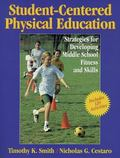 Student-Centered Physical Education Strategies for Developing Middle School Fitness and Skills