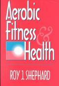 Aerobic Fitness & Health