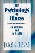 Psychology of Illness In Sickness and in Health