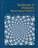 Textbook of Pediatric Neuropsychiatry
