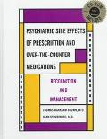 Psychiatric Side Effects of Prescription and Over-The-Counter Medications Recognition and Ma...