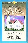 Mastering Ministry: Mastering Conflict And Controversy - Edward G. Dobson - Hardcover