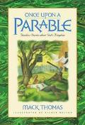 Once upon a Parable - Mack Thomas - Hardcover