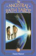 Ancestral Path Tarot Paths to Wisdom Using the Ancestral Path Tarot