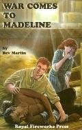 War Comes to Madeline