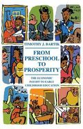 From Preschool to Prosperity : The Economic Payoff to Early Childhood Education