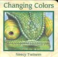 Changing Colors - Neecy Twinem - Board Book - BOARD