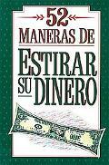 52 Formas De Estirar El Dinero