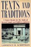 Texts and Traditions A Source Reader for the Study of Second Temple and Rabbinic Judaism