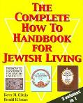 Complete How To Handbook For Jewish Living Three Volumes in One