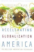 Accelerating the Globalization of America The Next Wave For Information Technology