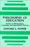 Philosophy of Education: Studies in Philosophies, Schooling, and Educational Policies