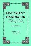 Historian's Handbook A Key to the Study and Writing of History