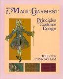 Magic Garment Principles of Costume Design