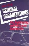 Criminal Organizations: Vice, Racketeering, and Politics in an American City