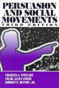 Persuasion and Social Movements (3rd Edition)