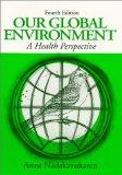 Our Global Environment : A Health Perspective, 4/E