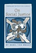 On Social Justice: St. Basil the Great (Popular Patristics)
