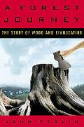 Forest Journey The Story of Wood And Civilization