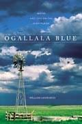 Ogallala Blue Water and Life on the High Plains