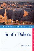 South Dakota: An Explorer's Guide