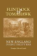 Flintlock and Tomahawk: New England in King Philip's War (Reprint)
