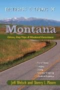 Backroads and Byways of Montana : Drives, Day Trips and Weekend Excursions