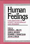 Human Feelings Explorations in Affect Development and Meaning