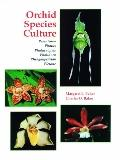 Orchid Species Culture: Pescatorea to Pleione, Vol. 1
