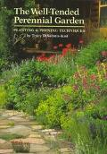 Well-Tended Perennial Garden Planting & Pruning Techniques