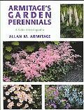Armitage's Garden Perennials A Color Encyclopedia