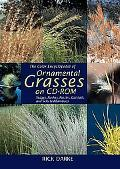 Color Encyclopedia of Ornamental Grasses Sedges, Rushes, Restios, Cat-Tails, and Selected Bamboos