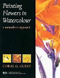 Painting Flowers in Watercolour A Naturalistic Approach