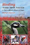 Birding across North America: A Naturalist's Observations