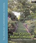 Garden Maker's Manual The English Gardening School