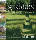 Encyclopedia of Grasses for the Livable Landscape