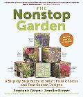 The Nonstop Garden: A Step-by-Step Guide to Smart Plant Choices and Four-Season Designs