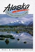 Alaska: The Cruise Lover's Guide