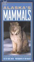 Alaska's Mammals A Guide to Selected Species