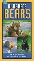 Alaska's Bears Grizzlies, Black Bears, and Polar Bears