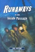 Runaways on the Inside Passage