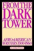 From the Dark Tower Afro-American Writers 1900 to 1960