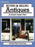 Buying and Selling Antiques A Dealer Shows How to Get into the Business