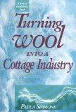 Turning Wool into a Cottage Industry - Paula Simmons - Paperback - REVISED