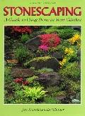Stonescaping: A Guide to Using Stone in Your Garden - Jan Kowalczewski Whitner - Hardcover -...