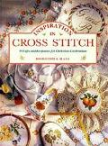 Inspiration in Cross Stitch: 40 Gifts and Keepsakes for Christian Celebrations - Dorothea Ha...