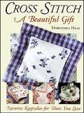 Cross Stitch: A Beautiful Gift - Dorothea Hall - Hardcover