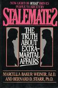 Stalemates: The Truth about Extramarital Affairs