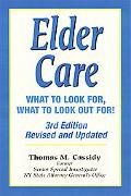 Elder Care What to Look For, What to Look Out For!
