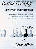 Practical Theory Complete A Self-Instruction Music Theory Course